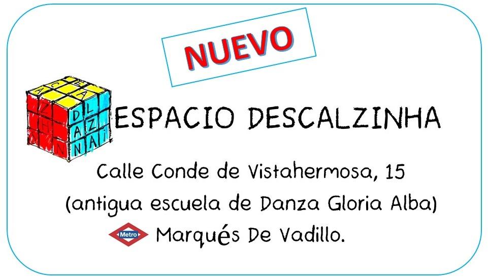 Nuevo ESPACIO Descalzinha Danza